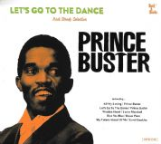 Prince Buster - Let's Go To The Dance (Rock A Shacka) CD
